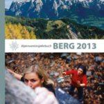 """Das neue Alpenvereinsjahrbuch """"Berg 2013"""" ist da!"""