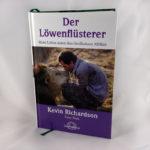 Buchtipp: Der Löwenflüsterer von Kevin Richardson