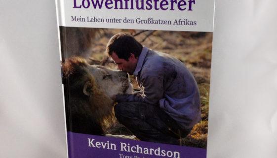 Der Löwenflüsterer von Kevin Richardson