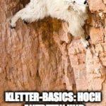 Kletter-Basics: Hoch antreten und richtig eindrehen