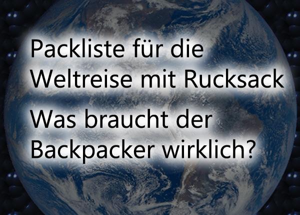 weltreise mit rucksack packliste backpacker liste